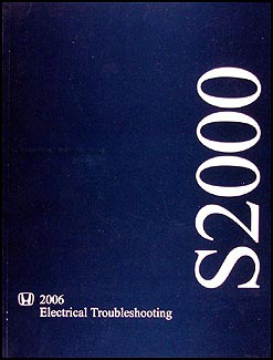 2006 Honda S2000 Electrical Troubleshooting Manual Original