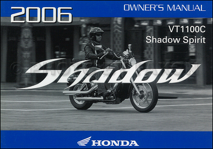 2006 honda shadow spirit motorcycle owner s manual original vt1100c rh faxonautoliterature com honda shadow spirit 1100 owners manual honda shadow 1100 owners manual