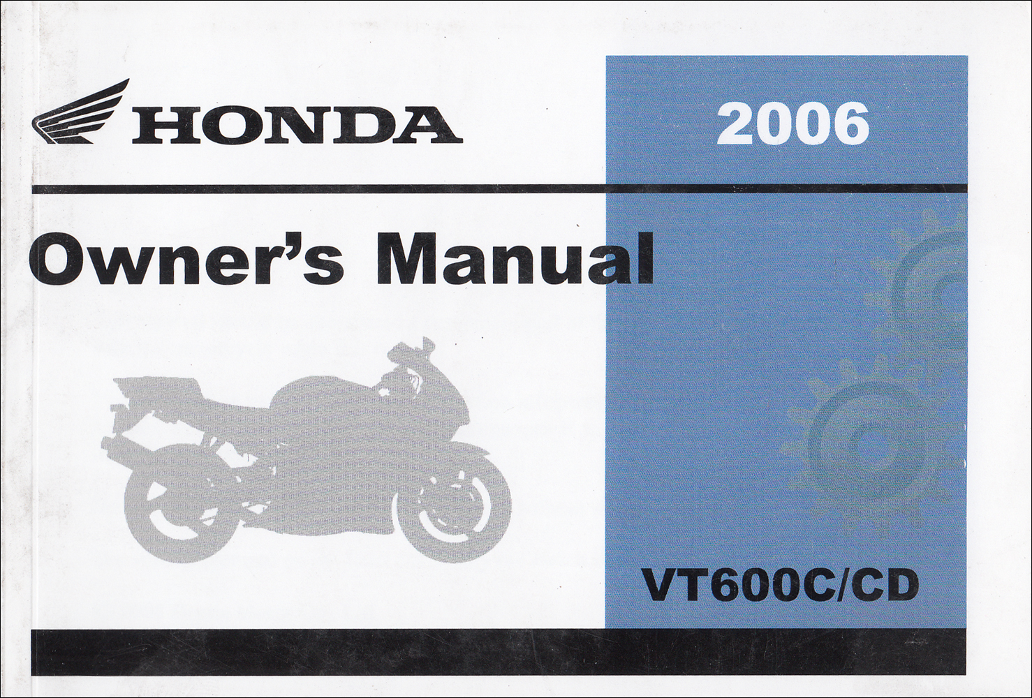 2006 Honda Shadow VLX and Deluxe Motocycle Owner's Manual Reprint VT600C VT600CD
