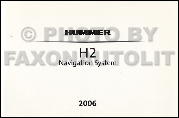 2006 Hummer H2 Navigation System Owners Manual Original