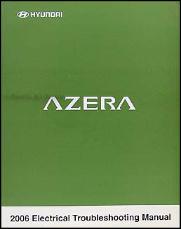 2006 Hyundai Azera Electrical Troubleshooting Manual Original