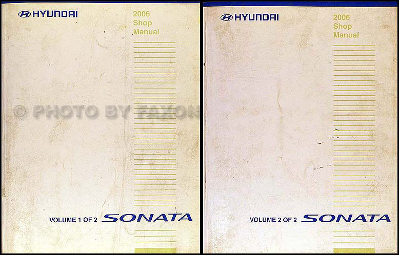 2006 Hyundai Sonata Shop Manual Original 2 Volume Set