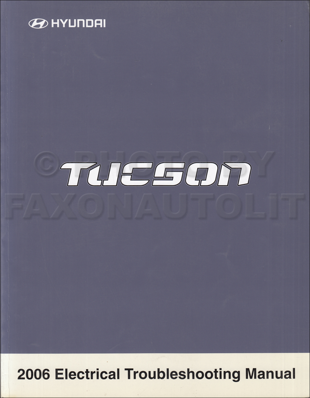 2006 Hyundai Tucson Electrical Troubleshooting Manual Original