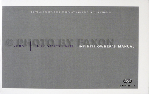 2006 Infiniti G35 Sports Coupe Owner's Manual Original
