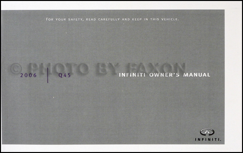 2006 Infiniti Q45 Owner's Manual Original