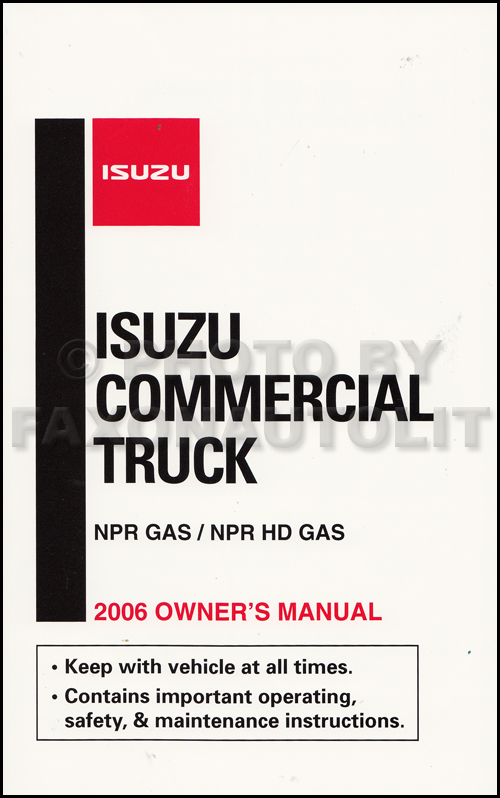 2006 Isuzu NPR/NPR-HD Gas Truck Owner's Manual Original