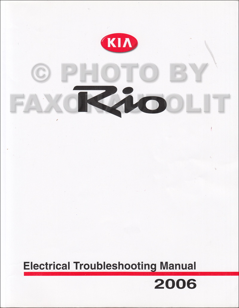 2006 Kia Rio Electrical Troubleshooting Manual Original