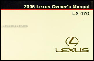 2006 Lexus LX 470 Owners Manual Original