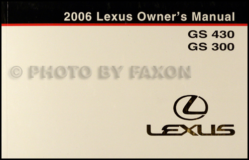 2006 Lexus GS 430 GS 300 Owners Manual Original