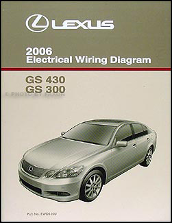 2006 Lexus GS 300/430 Wiring Diagram Manual Original
