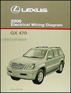 2006 Lexus GX 470 Wiring Diagram Manual Original
