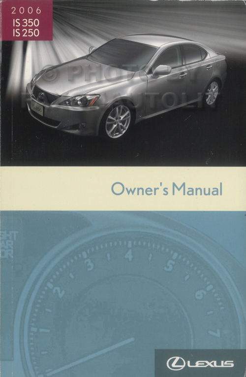 2006 Lexus IS 350 IS 250 Owners Manual Original