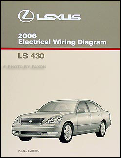 2006 Lexus LS 430 Wiring Diagram Manual Original