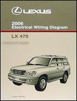 2006 Lexus LX 470 Wiring Diagram Manual Original