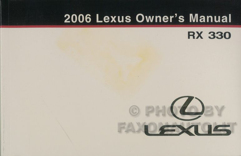 2006 Lexus RX 330 Owners Manual Original