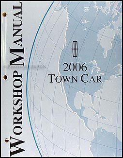 2006 Lincoln Town Car Shop Manual Original