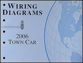 2006 lincoln town car original wiring diagrams  faxon auto literature