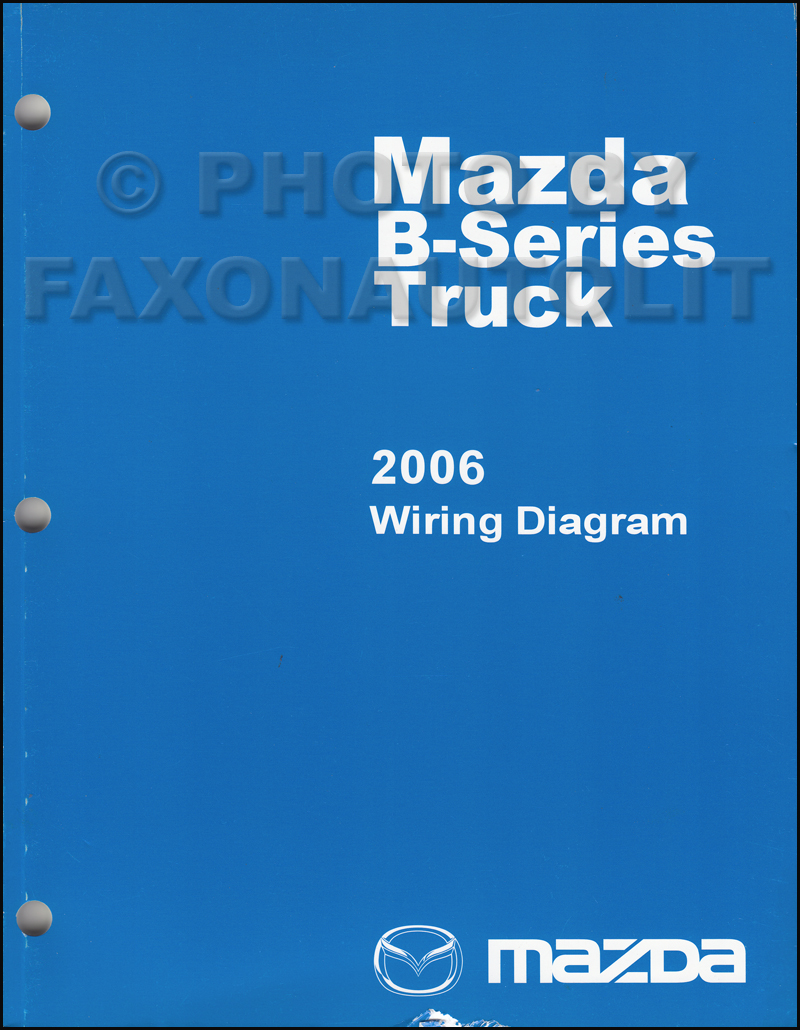 2006 Mazda Pickup Truck Repair Shop Manual Original B2300