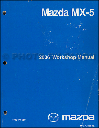 2006 Mazda MX-5 Miata Repair Shop Manual Original