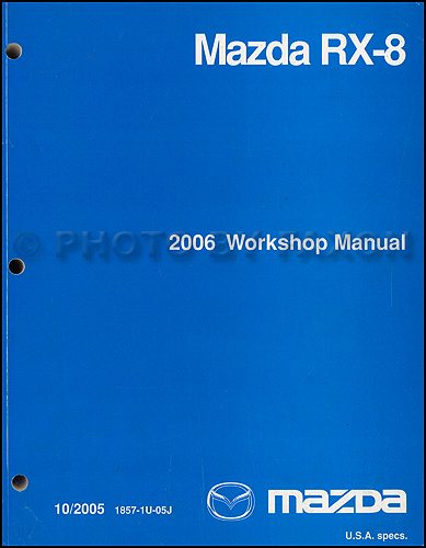 2006 Mazda RX-8 Repair Shop Manual Original