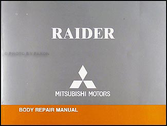 2006-2009 Mitsubishi Raider Body Manual Original