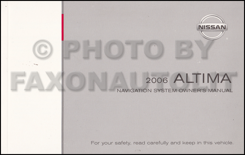 2006 Nissan Altima Navigation System Owners Manual Original