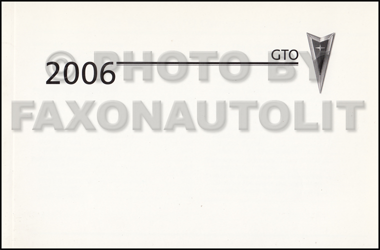 2006 Pontiac GTO Original Owner's Manual 06