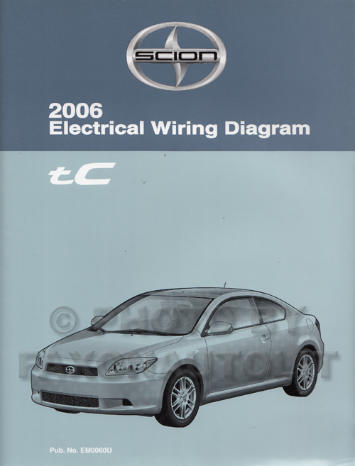 2006 Scion Tc Wiring Diagram Manual Original