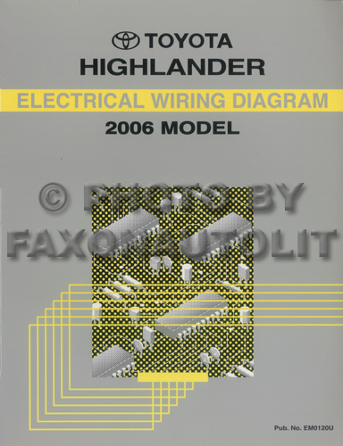 2006 Toyota Highlander Wiring Diagram Manual Original