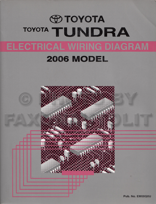 2006 Toyota Tundra Wiring Diagram Manual Originalrhfaxonautoliterature: Toyota Tundra Wiring Diagram At Gmaili.net