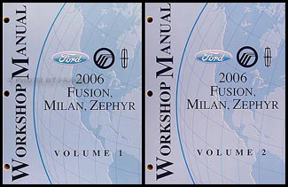 2006 Fusion, Milan, Zephyr Repair Manual 2 Volume Set Original