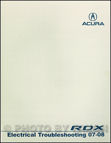 2007-2008 Acura RDX Electrical Troubleshooting Manual Original