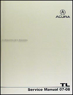 2007 2008 Acura TL Shop Manual Original