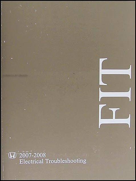 2007-2008 Honda Fit Electrical Troubleshooting Manual Original