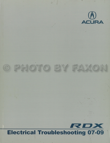 2007-2009 Acura RDX Electrical Troubleshooting Manual Original