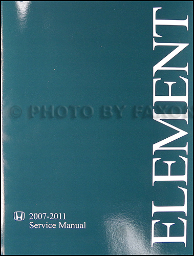 2007-2011 Honda Element Repair Manual Original
