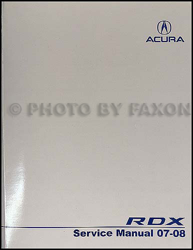 2007-2008 Acura RDX Repair Manual Original