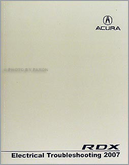 2007 Acura RDX Electrical Troubleshooting Manual Original