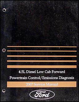 2007 Ford Low Cab Forward 4.5L Diesel Engine Diagnosis Manual