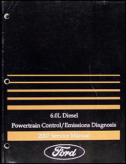 2007 F-250-550 and Econoline 6.0L Diesel Engine Diagnosis Manual