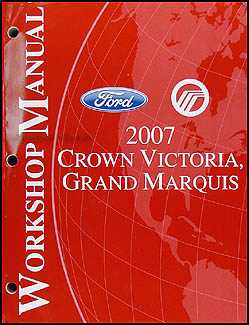 2007 Crown Victoria & Grand Marquis Shop Manual Original