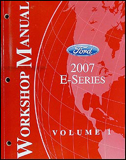 2007 Ford Econoline Van and Club Wagon Repair Shop Manual Original Set of 2