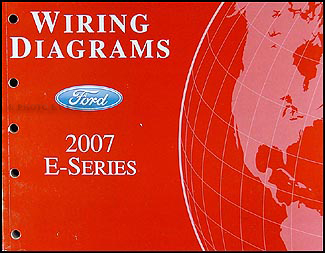 2007 Ford Econoline Van & Club Wagon Wiring Diagram Manual Original