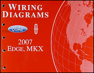 2007 Ford Edge/Lincoln MKX Wiring Diagram Manual Original