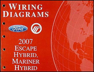 2007 Escape Hybrid/Mariner Hybrid Wiring Diagram Manual Original