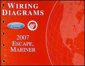 2007 Ford Escape and Mercury Mariner Wiring Diagram Manual Original