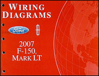2007 Ford F-150, Lincoln Mark LT Wiring Diagram Manual Original