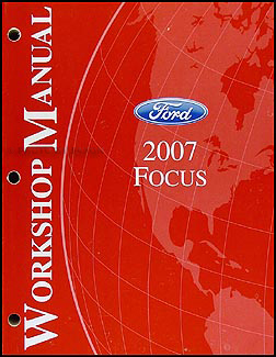 2007 Ford Focus Shop Manual Original