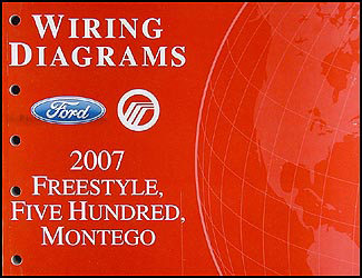2007 Freestyle, 500, Montego Wiring Diagram Manual Original