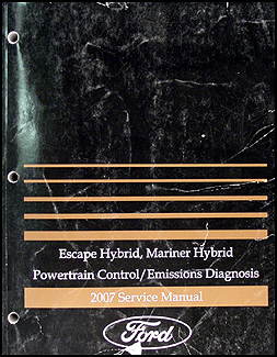 2007 Escape Hybrid/Mariner Hybrid Engine & Emissions Diagnosis Manual